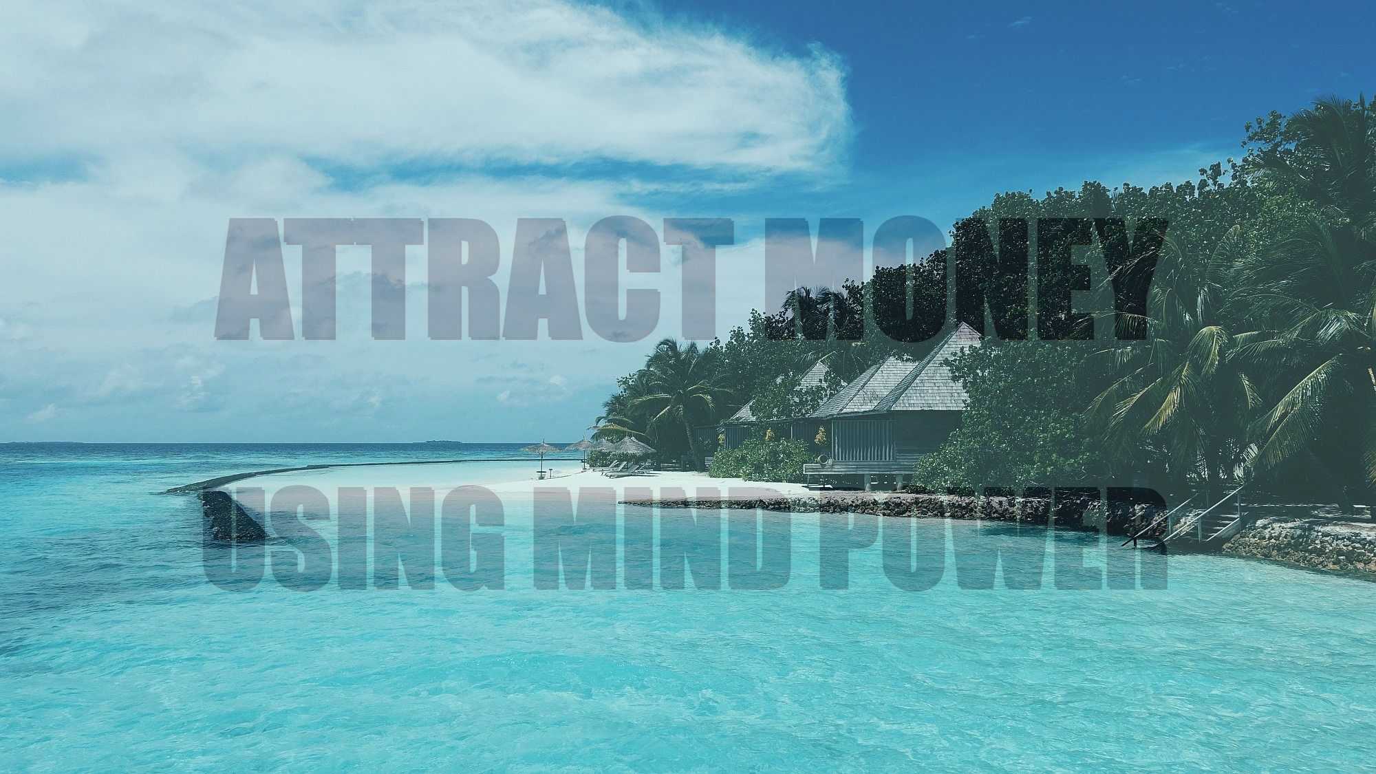 How-to-attract-money-using-mind-power-manifest-cash-9-2000