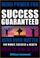 Mind-power-to-create-money-success-health-love-mind-over-matter-create-success-money-love-youth-160