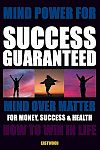 How-do-i-succeed-with-mind-power-success-metaphysics-book-100