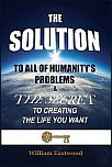 What-is-the-solution-to-humanitys-mankinds-problems-book-the-solution-to-all-of-humanitys-social-problems-100