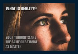 Do-my-thoughts-mind-create-matter-thinker-1a-250
