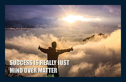 Success-is-real-just-mind-form-matter-resolve-1a-250