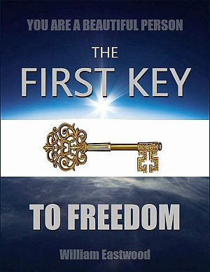 Books-by-william-eastwood-eBook-you-are-a-beautiful-person-the-first-key-to-freedom-from-all-problems-eBook-300