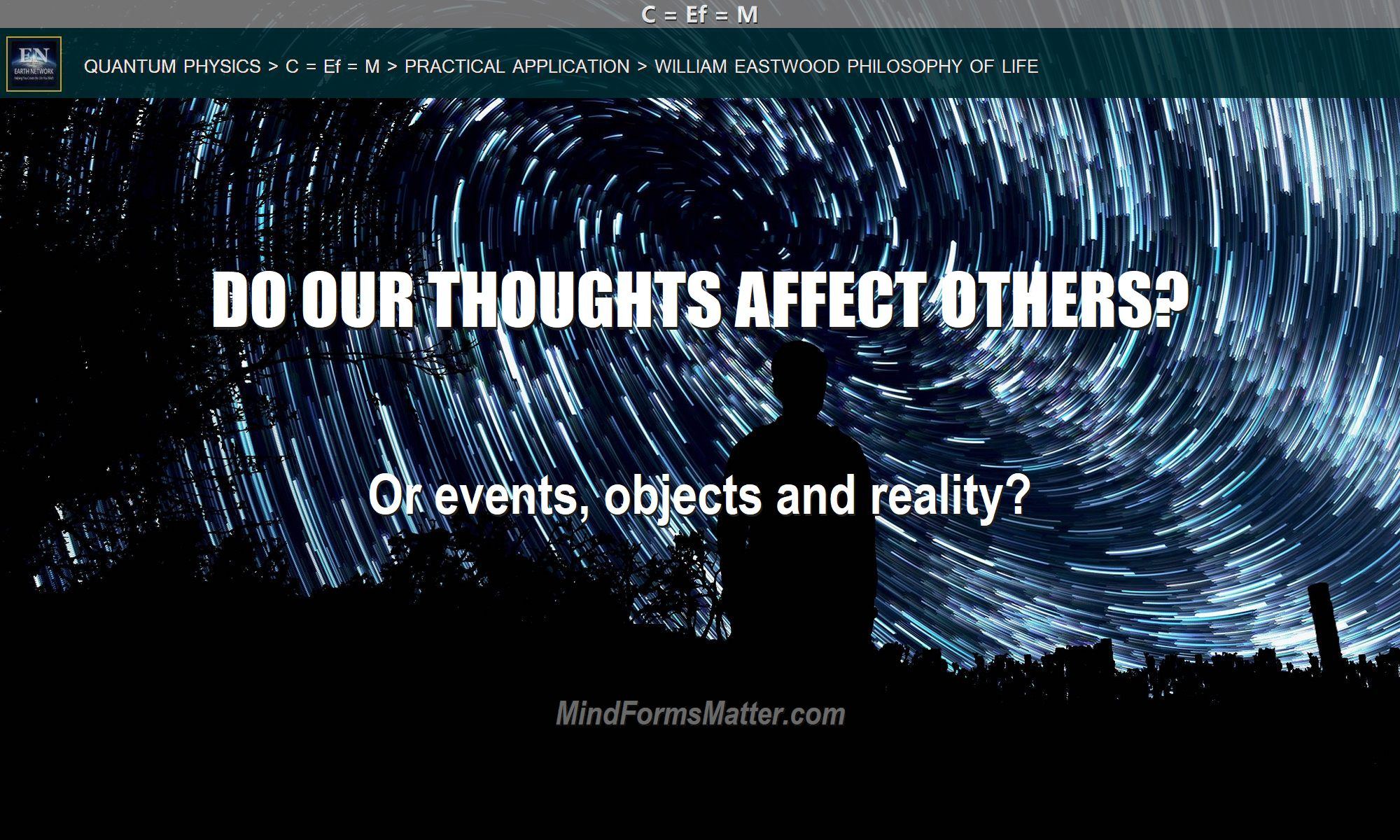 Man at night asking can-do-our-thoughts-affect-others-effect-influence-people-events-objects-reality-everything?