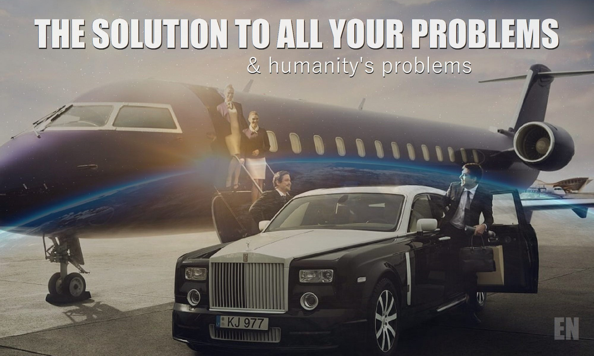 earth sunrise, jet and rolls depicts solution to all your problems