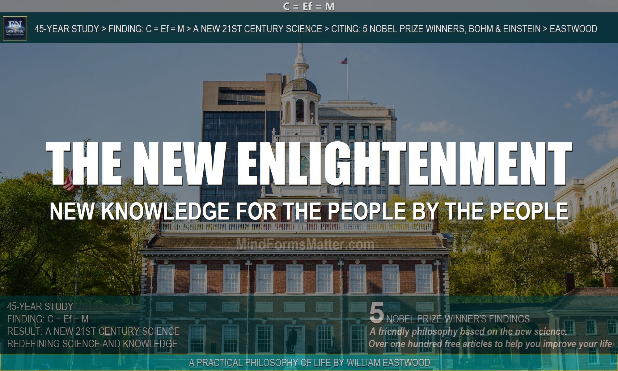 independence hall depicts new knowledge by the people for the people and the earth network altruistic movement founded by William Eastwood in 2000 to advance humanity to a new and better future and renewed civilization.