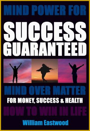 How-can-i-guarantee-my-financial-success-future-money-making-mind-power-over-matter-book