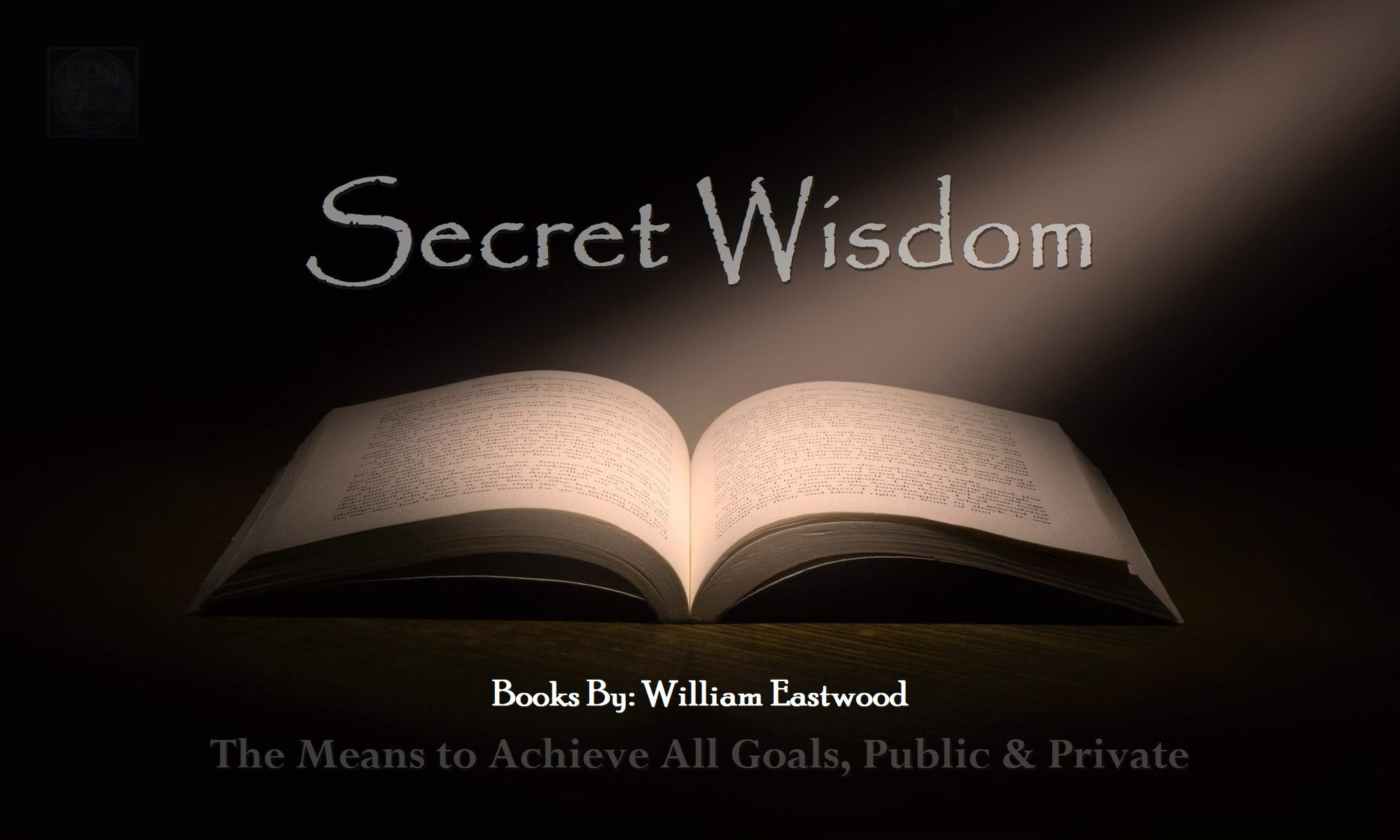 secret-wisdom-to-transform-your-life-books-by-william-eastwood-materialize-magic-success-money-love-1