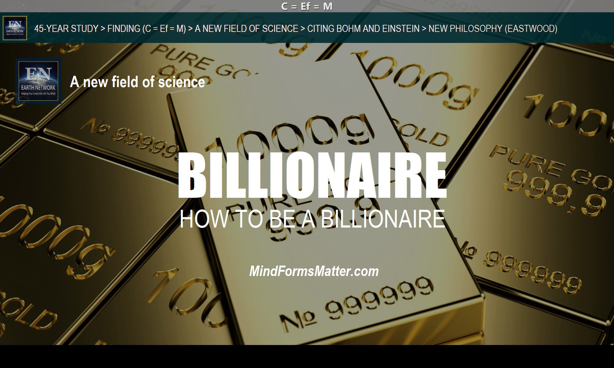 Pure gold bars depicts how you can think like a billionaire to be a billionaire