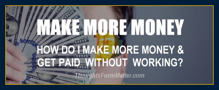 how-do-can-i-make-money-how-can-do-i-get-paid-without-working-job